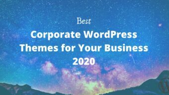 Best Corporate WordPress Themes for Your Business 2020
