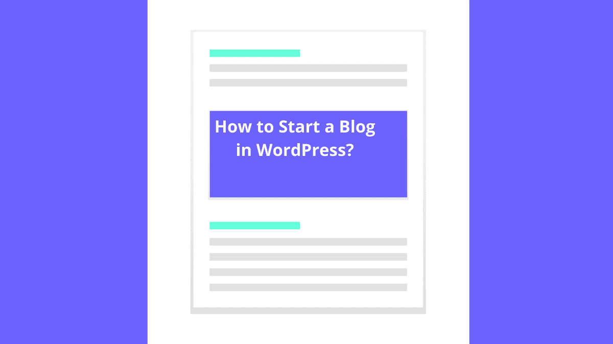 How to Start a Blog in WordPress?