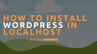 How to Install WordPress in Localhost