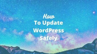 How to Update WordPress Safely? Easy Guide