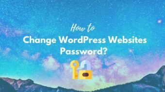 How to change WordPress Websites Password? A Helpful Illustrated Guide
