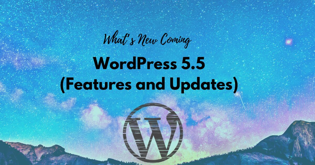 What's New Coming in WordPress 5.5 (Features and Updates)