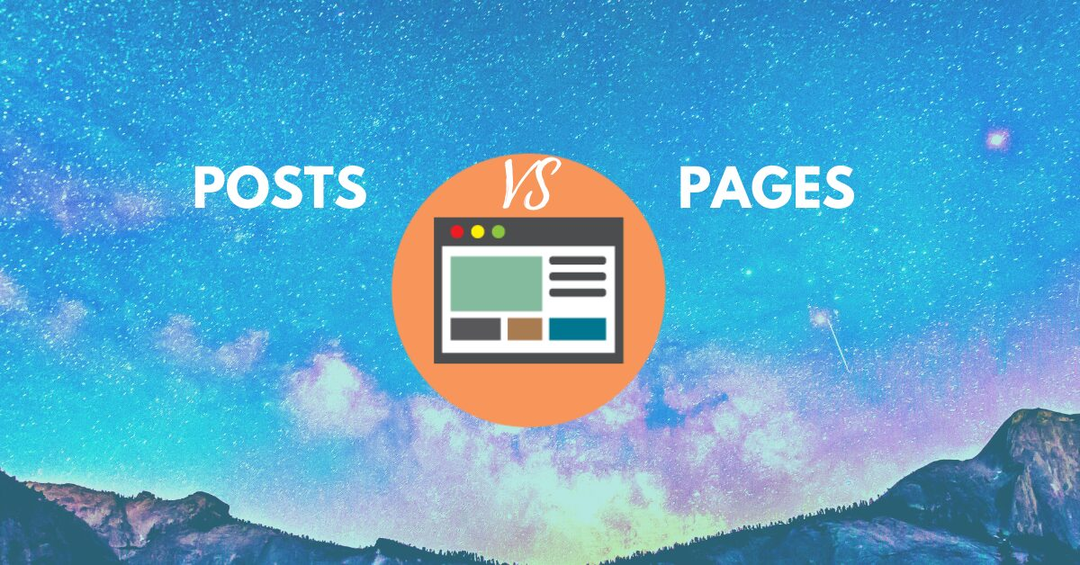Posts VS Pages In WordPress – Absolute Differences